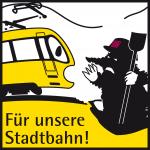 Für unsere Stadtbahn