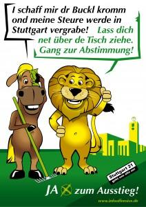JA zum Ausstieg - I schaff mir dr Buckl kromm ond meine Steure werde in Stuttgart vergrabe!