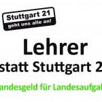 Lehrer statt Stuttgart 21