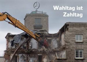Wahltag ist Zahltag (Foto: Abriss des Nordflügels, Fotograf: Klaus Gebhard, Grösse: 1506 × 1080)